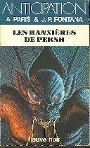 Les Bannières De Persh: Paris A. & J.-P. Fontana
