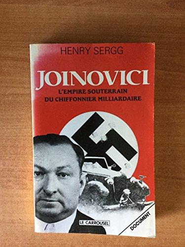 Joinovici: L'empire souterrain du chiffonnier milliardaire (French Edition): Sergg, Henry