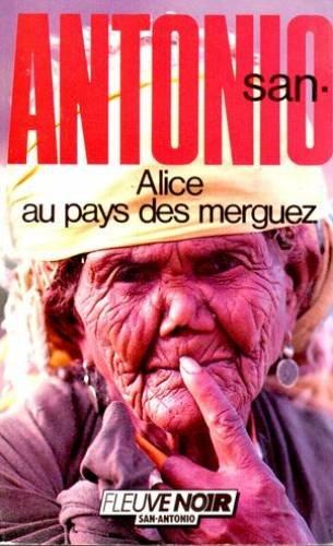 9782265033115: SAN-ANTONIO ALICE AU PAYS DE MERGUEZ