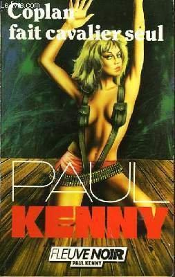 Coplan fait cavalier seul: Kenny, Paul
