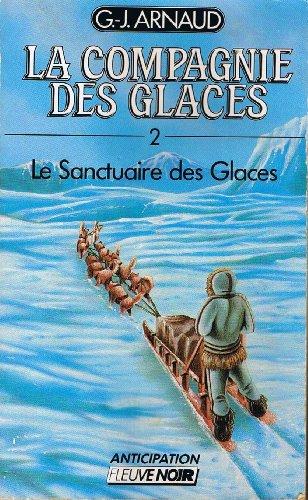 9782265038011: Le Sanctuaire des glaces