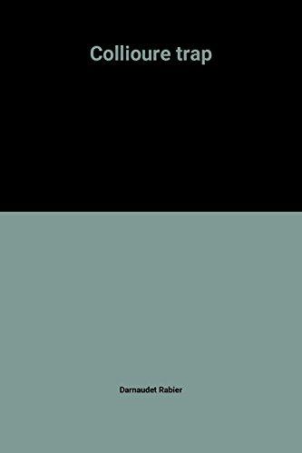 9782265042391: Collioure trap