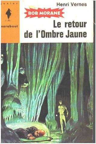 Le retour de l'ombre jaune (2265043818) by Henri Vernes