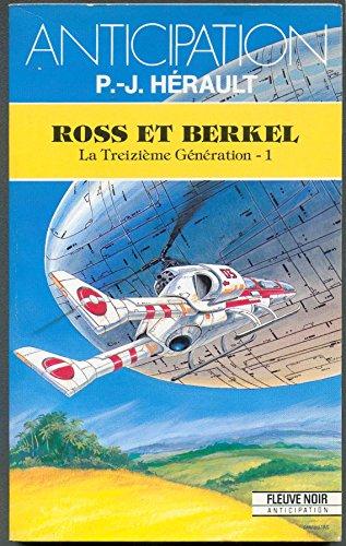 9782265043831: La treizième génération, tome 1 : Ross et Berkel