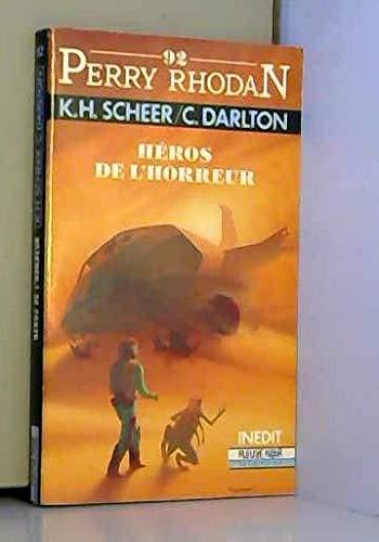9782265044104: Perry Rhodan 92 : Heros de l'horreur