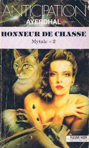 9782265044975: Honneur de chasse , Mytale 2