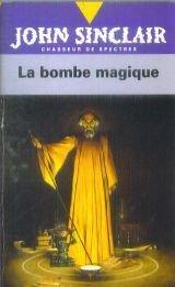 9782265046245: John Sinclair, Tome 2 : La bombe magique