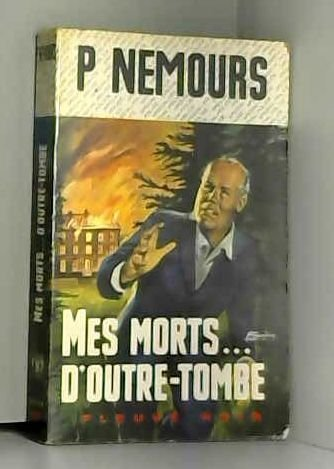 9782265048560: Mes morts d'outre-tombe