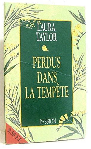 Perdus Dans La Tempete: TAYLOR, LAURA