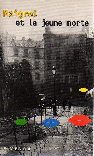 9782265055650: Maigret Et LA Jeune Morte (George Simenon Mysteries Number 23) (French Edition)
