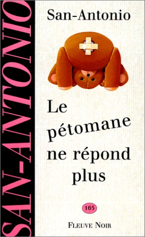 """9782265056411: Le pétomane ne répond plus : Roman qui ne saurait constituer une nouvelle suite à """"Autant en emporte le vent"""""""