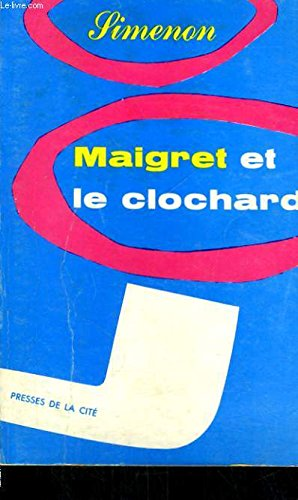 9782265057593: Maigret Et Le Clochard (George Simenon Mysteries , No 38) (French Edition)