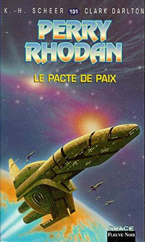 9782265061286: Perry Rhodan, tome 131 : Le Pacte de paix