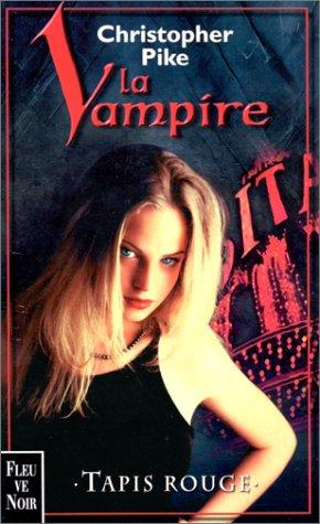 9782265065642: La vampire. 3, Tapis rouge