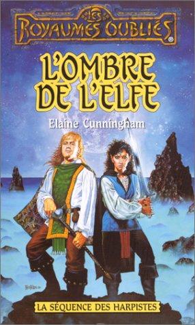 9782265065918: La s�quence des M�nestrels Tome 2 : L'Ombre de l'elfe