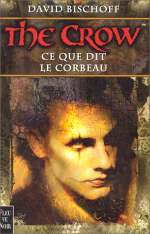9782265066687: The Crow, tome 1 : Ce que dit le corbeau