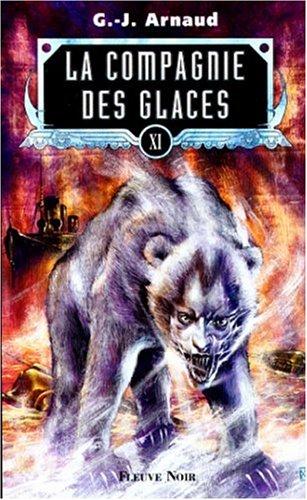 9782265067011: La Compagnie des glaces, tome 11