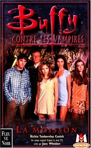 9782265067905: Buffy contre les vampires, tome 1 : La Moisson