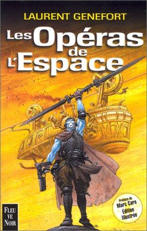 9782265068452: Les Opéras de l'espace