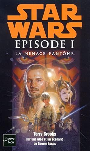 9782265068490: Le cycle de star wars , épisode I : La menace fantôme