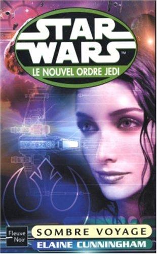 9782265069312: Star wars : Le nouvel ordre Jedi - Sombre Voyage