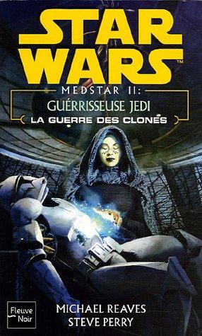 9782265069473: Star Wars n°72 la guerre des clones, medstar tome 2 : Guérisseuse Jedi