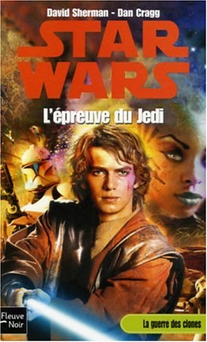 9782265069510: Starwars, tome 74: L'épreuve du Jedi