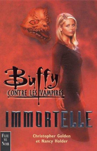 9782265070615: Buffy contre les vampires : Immortelle