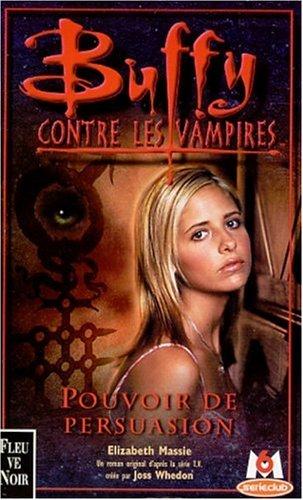 9782265070639: Buffy contre les vampires, tome 18 : Pouvoir de persuasion