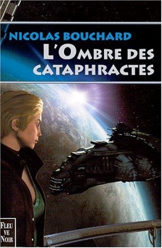L'ombre des cataphractes (Rendez-vous ailleurs): Nicolas Bouchard