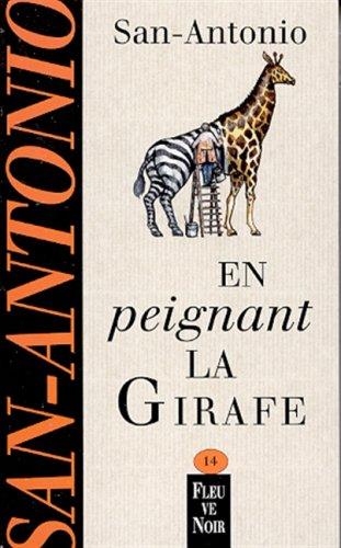 9782265071384: En Peignant La Girafe