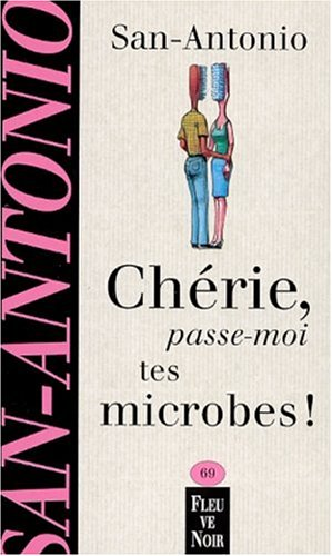 9782265071438: Chérie, passe-moi tes microbes !