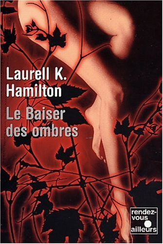 9782265072473: Merry Gentry, Tome 1 : Le Baiser des ombres