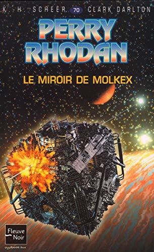Perry Rhodan, numéro 70: Le Miroir de Molkex (226507263X) by Scheer, K. H.; Darlton, C.