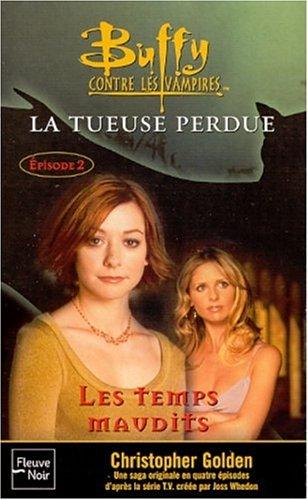 9782265072701: Buffy contre les vampires, tome 26 : La Tueuse perdue - Livre 2