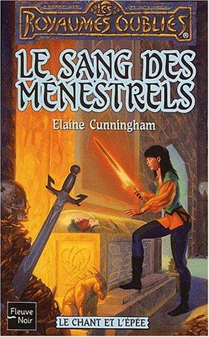 9782265072862: Le Chant et l'�p�e, tome 2 : Le Sang des m�nestrels