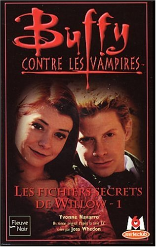 9782265073357: Buffy contre les vampires, tome 31 : les fichiers secrets de Willow 1