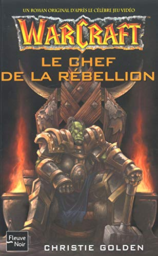 9782265074750: Warcraft, tome 2 : Le Chef de la rebellion