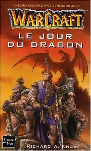 9782265075085: Warcraft, tome 1 : Le Jour du dragon