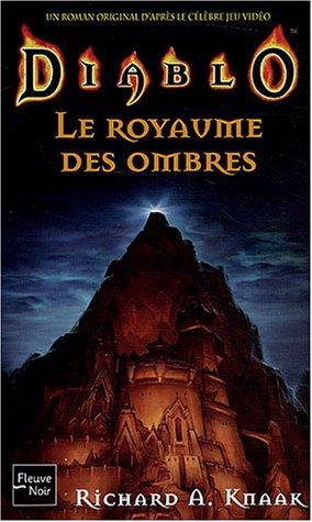9782265075146: Diablo, numéro 3 : Le Royaume des ombres