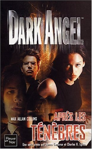 9782265075689: Dark Angel, tome 3 : Apr�s les t�n�bres