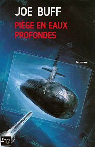 9782265076198: PIEGE EN EAUX PROFONDES