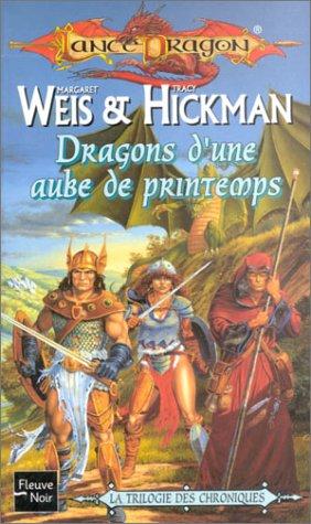 9782265076655: Lancedragon, tome 3 : Dragons d'une aube de printemps