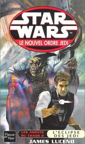 9782265076709: Star Wars, les agents du chaos, tome 2 : L'Eclipse des jedï
