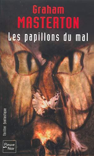 9782265076846: Les Papillons du mal