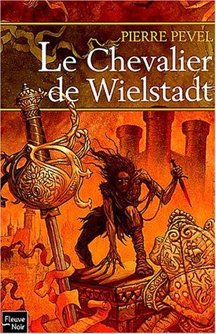 Le Chevalier de Wielstadt (Wielstadt, #3): n/a