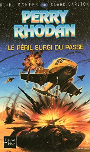 Le péril surgi du passé (French Edition) (2265077615) by K-H Scheer