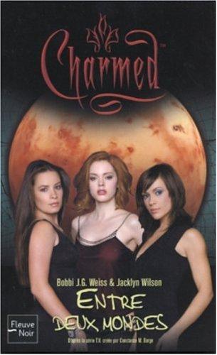 9782265077911: Charmed, Tome 20 : Entre deux mondes