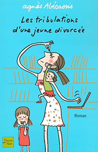 9782265078031: Les tribulations d'une jeune divorcée