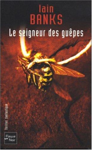 9782265078680: Le seigneur des guêpes
